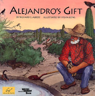 Alejandro's Gift By Albert, Richard E./ Long, Sylvia (ILT)